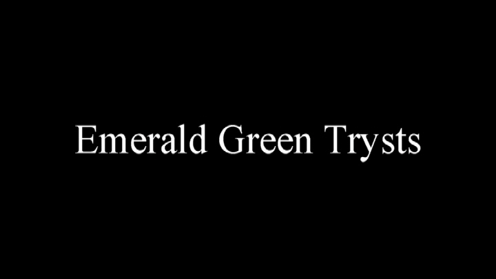 Emerald Green Trysts